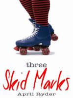 Three Skid Marks