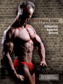 Bodybuilding. Erfolgreich, natürlich, gesund