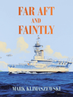 Far Aft and Faintly