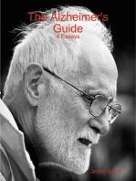 The Alzheimer's Guide - 4 Essays