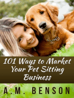 101 Ways to Market Your Pet Sitting Business