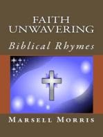 Faith Unwavering Biblical Rhymes