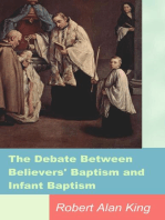 The Debate Between Believers' Baptism and Infant Baptism