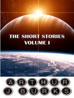 The Short Stories of Arthur J Burks