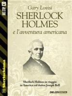 Sherlock Holmes e l'avventura americana