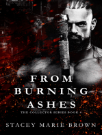 From Burning Ashes (Collector Series #4)
