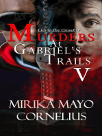 Murders at Gabriel's Trails 5