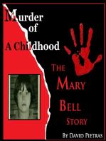 Murder of a Childhood