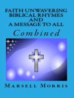 Faith Unwavering Biblical Rhymes And A Message To All, Combined