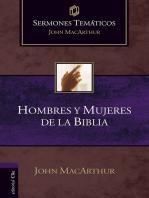 Sermones Temáticos sobre Hombres y Mujeres de la Biblia