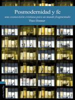 Posmodernidad y fe: Una cosmovisión cristiana para un mundo fragmentado