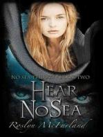 Hear No Sea