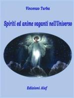 Spiriti ed anime vaganti nell'universo