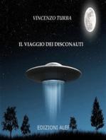 Il viaggio dei disconauti