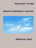 Eventi celestiali e terreni