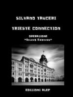 Trieste Connection: Operazione Orient Express