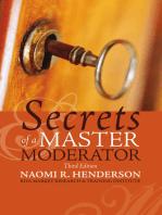 Secrets of a Master Moderator: Edition III