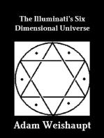 The Illuminati's Six Dimensional Universe