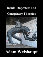 Inside-Dopesters and Conspiracy Theories