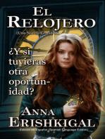 El Relojero: Una Novela Corta (Edición en Español)