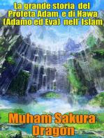 La grande storia del Profeta Adam e di Hawa (Adamo ed Eva) nell' Islam