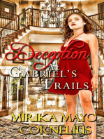 Deception at Gabriel's Trails