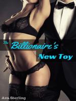 The Billionaire's New Toy