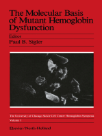 The Molecular Basis of Mutant Hemoglobin Dysfunction