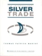 The International Silver Trade
