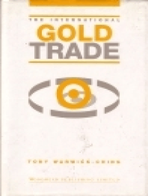 The International Gold Trade