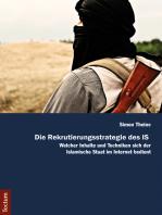 Die Rekrutierungsstrategie des IS