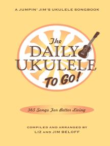 The Daily Ukulele: To Go!: Portable Edition