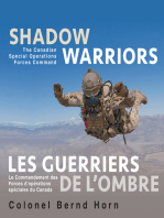 Shadow Warriors / Les Guerriers de l'Ombre: The Canadian Special Operations Forces Command / Le Commandement des Forces d'Opérations Spéciales du Canada