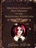Miss Alice Lovelady's First Omnibus of her Inexplicable Adventures