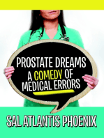 Prostate Dreams a Comedy of Medical Errors