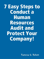 7 Easy Steps to Conduct a Human Resources Audit and Protect Your Company!