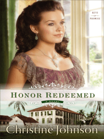 Honor Redeemed (Keys of Promise Book #2): A Novel