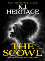 The Scowl (The IronScythe Sagas Book 1)