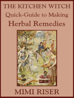 The Kitchen Witch Quick-Guide to Making Herbal Remedies