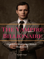 The Vampire Billionaire - Charlotte Meets Her Maker