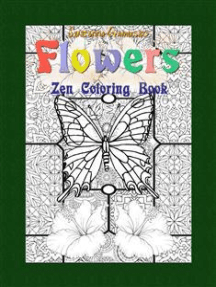 Flowers: Zen Coloring Book