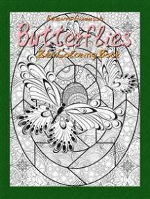 Butterflies: Zen Coloring Book