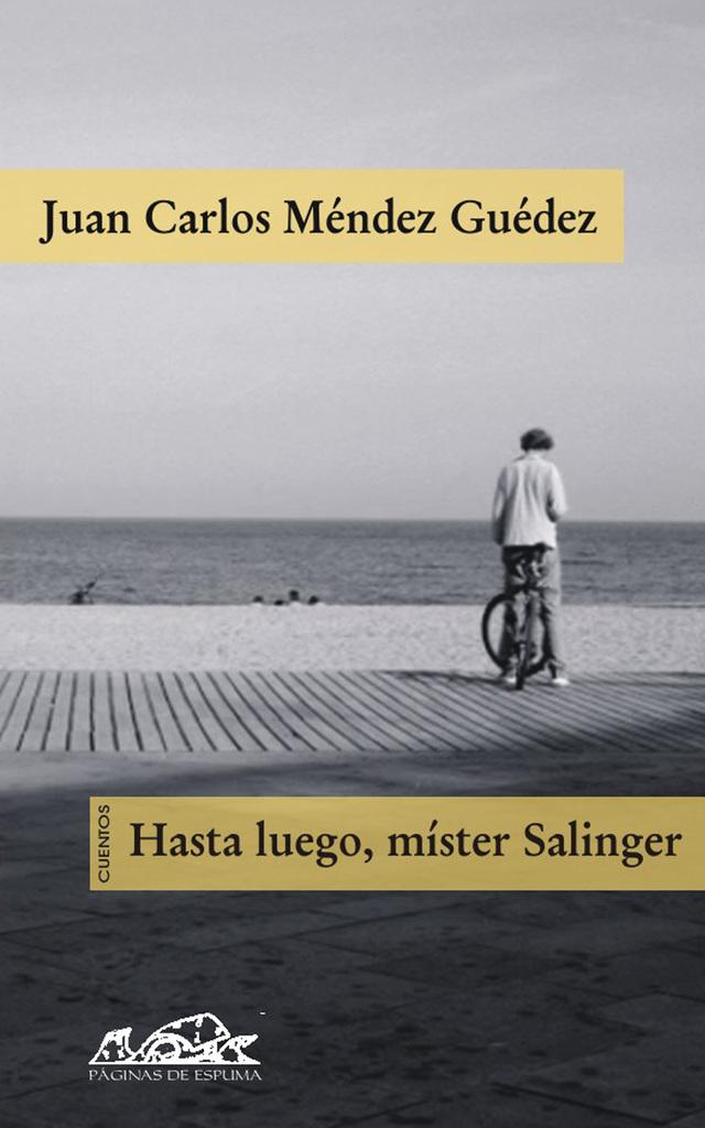 Lea Hasta luego, mister Salinger de Juan Carlos Méndez