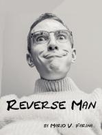 Reverse Man
