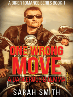 One Wrong Move