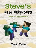 Steve's New Neighbors, Book 1