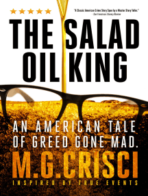 The Salad Oil King: An American Tale of Greed Gone Mad