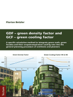 GDF - Green Density Factor and GCF - Green Cooling Factor: A specific calculation method to integrate green roofs, green facades and their evapotranspiration cooling rate into the general planning procedure of architects and planners