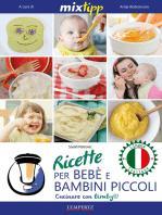 MIXtipp: Ricette per Bebé e Bambini Piccoli (italiano): Cucinare con Bimby TM5 und TM31