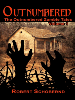 Outnumbered Volume 1, The Zombie Apocalypse Series